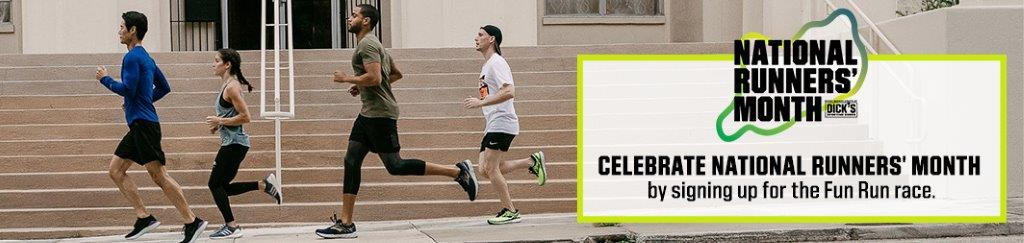 National Runners' Month!  Celebrate National Runners' Month by signing up for the Fun Run race.